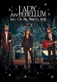 Lady Antebellum Live: On This Winter's Night (2013)
