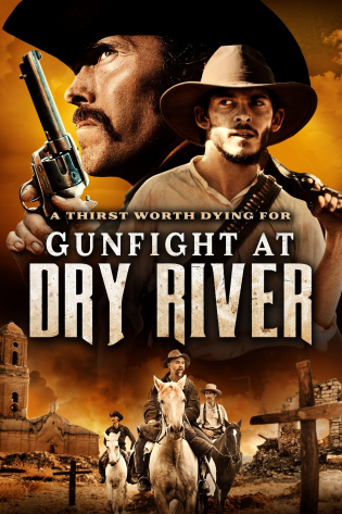 Gunfight at Dry River 2021 - Cuộc Chiến